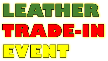 LEATHER TRADE-IN EVENT